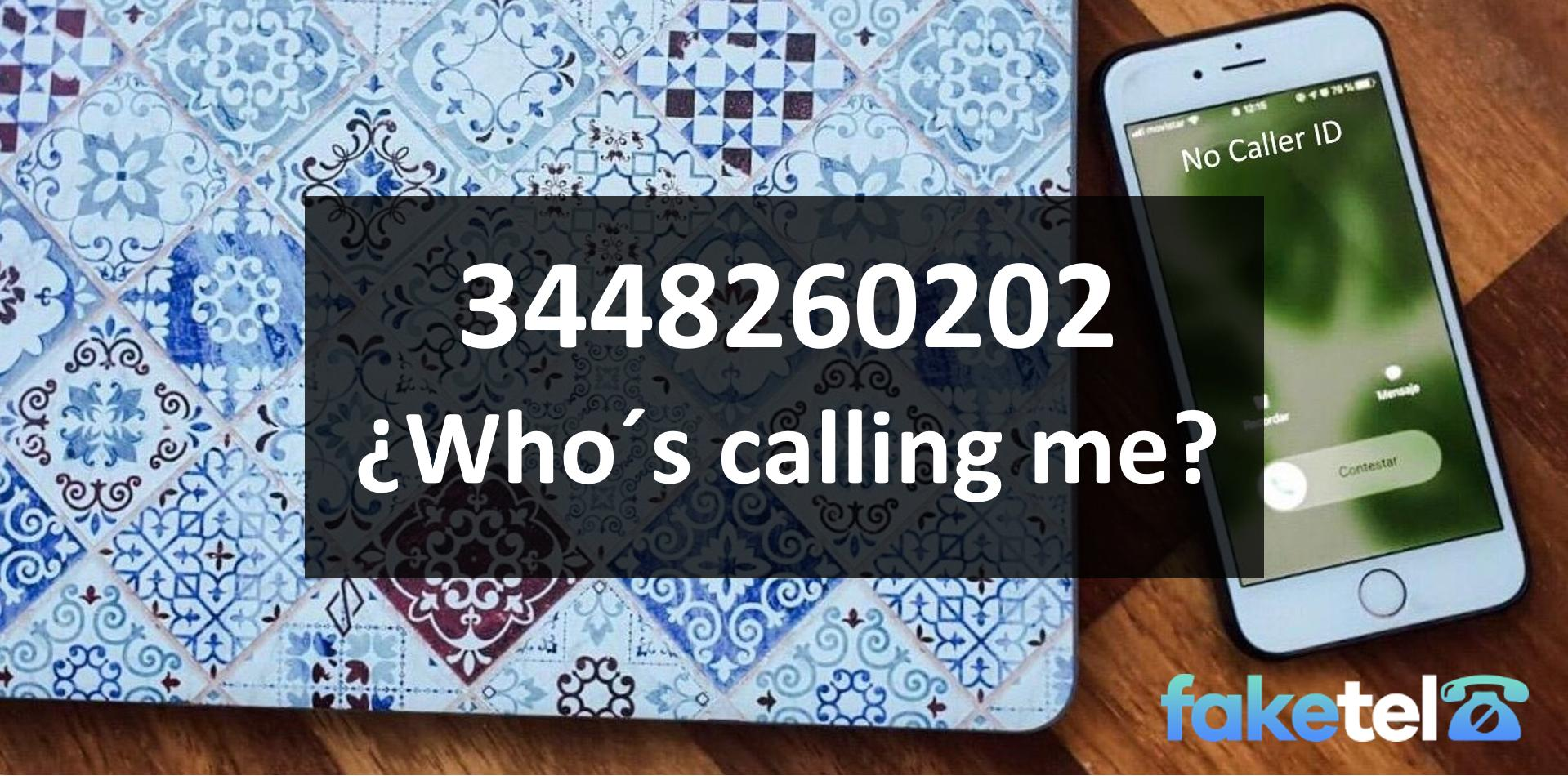 who is calling me 3448260202