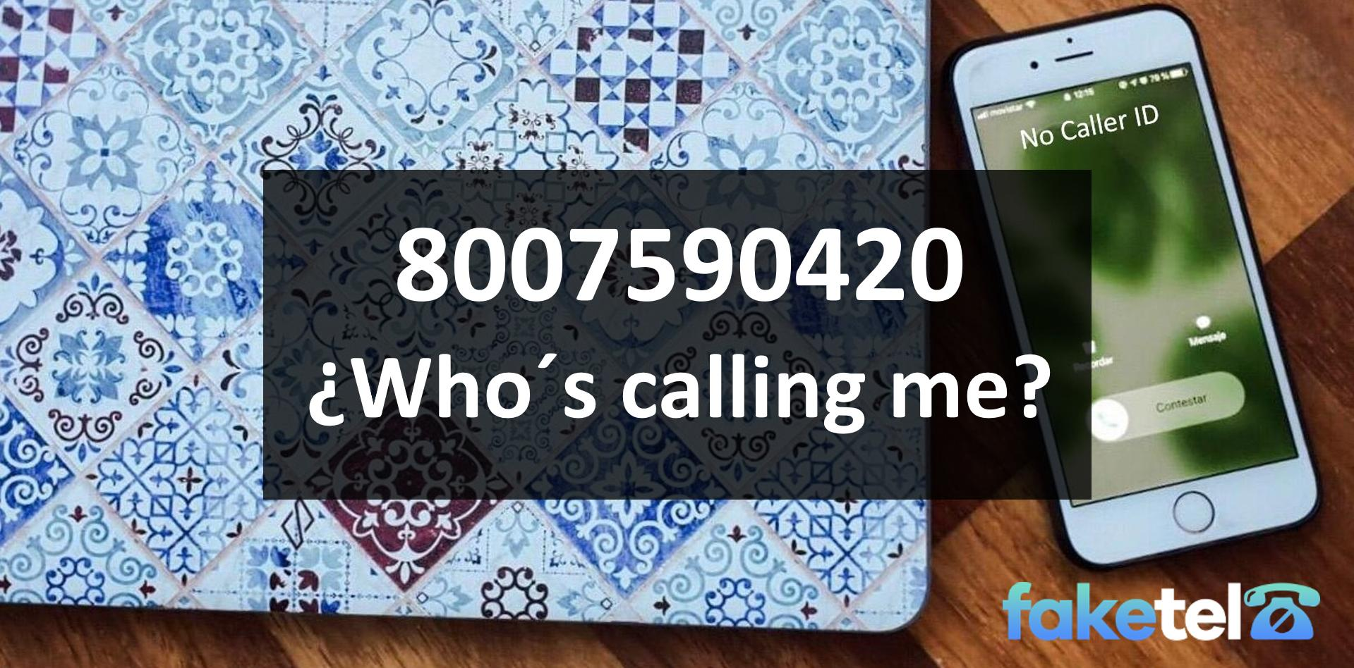 who is calling me 8007590420